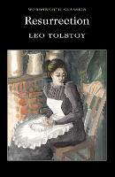 Resurrection - Wordsworth Classics (Paperback)