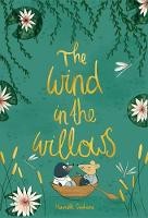 The Wind in the Willows - Wordsworth Collector's Editions (Hardback)