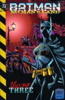 Batman: Bk. 3: No Man's Land - Batman 3 (Paperback)