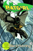 Batgirl: Silent Running - Batgirl (Paperback)