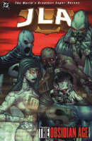 Justice League of America: Bk.2: The Obsidian Age - Justice League of America (Paperback)