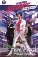 Catwoman: Selina's Big Score - Catwoman S. (Paperback)