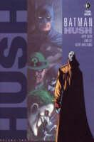 Batman: v. 2: Hush (Paperback)