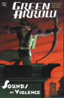 Green Arrow: The Sounds of Violence - Green Arrow (Paperback)