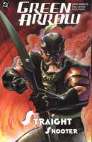 Green Arrow: Straight Shooter (Paperback)