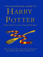 The Unofficial Guide to Harry Potter