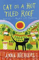 Cat on a Hot Tiled Roof: Mayhem in Mayfair and Mallorca - Mallorca (Anna Nicholas) 2 (Paperback)