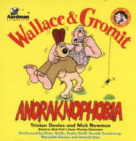 Wallace and Gromit: Anoraknophobia (CD-Audio)