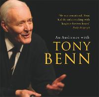 An Audience with Tony Benn (CD-Audio)