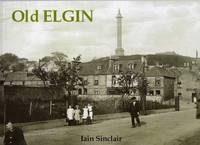 Old Elgin (Paperback)
