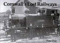 Cornwall's Lost Railways (Paperback)