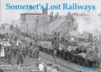 Somerset's Lost Railways (Paperback)
