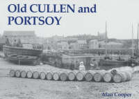 Old Cullen and Portsoy (Paperback)
