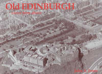 Old Edinburgh, Views from Above (Paperback)