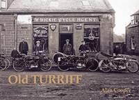 Old Turriff (Paperback)