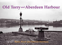 Old Torry and Aberdeen Harbour (Paperback)