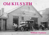 Old Kilsyth (Paperback)