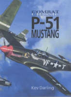 P-51 Mustang - Airlife's Classics S. (Paperback)