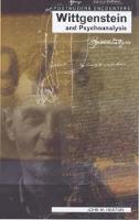 Wittgenstein and Psychoanalysis - Postmodern Encounters (Paperback)