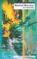 Marshall McLuhan and Virtuality - Postmodern Encounters (Paperback)