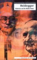 Heidegger, Habermas and the Mobile Phone - Postmodern Encounters (Paperback)