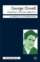 George Orwell - Animal Farm/Nineteen Eighty-Four