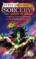 The Crown of Kings: Sorcery! 4 - Fighting Fantasy 15 (Paperback)