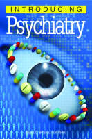 Introducing Psychiatry (Paperback)