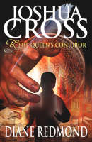 Joshua Cross and the Queen's Conjuror (Paperback)