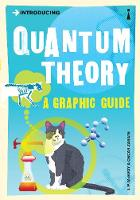 Introducing Quantum Theory: A Graphic Guide - Introducing... (Paperback)