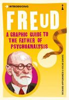 Introducing Freud: A Graphic Guide - Introducing... (Paperback)