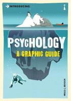Introducing Psychology: A Graphic Guide - Introducing... (Paperback)