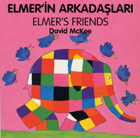 Elmer's Friends (turkish-english) (Board book)