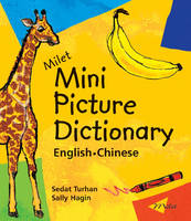 Milet Mini Picture Dictionary (chinese-english) (Board book)