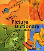 Milet Picture Dictionary (Dinka-English): English-Dinka (Book)