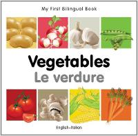 My First Bilingual Book - Vegetables - English-spanish - My First Bilingual Book (Board book)