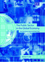 The Public Sector in the Global Economy: From the Driver's Seat to the Back Seat (Hardback)