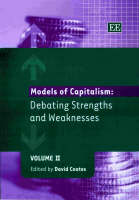 Models of Capitalism: Debating Strengths and Weaknesses