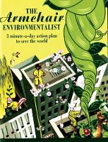 The Armchair Environmentalist: 3 Minute A Day Action Plan to Save the World (Paperback)