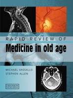 Rapid Review of Medicine in Old Age - Medical Rapid Review Series (Paperback)