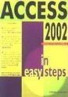Access 2002 in easy steps (Paperback)