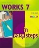 Works 7 in Easy Steps - In Easy Steps Series (Paperback)