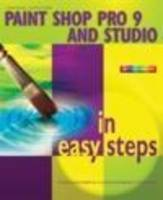Paint Shop Pro 9 in Easy Steps - In Easy Steps Series (Paperback)