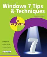 Windows 7 Tips & Techniques in easy steps (Paperback)
