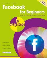 Facebook for Beginners in Easy Steps
