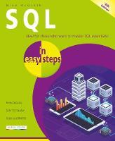 SQL in easy steps - In Easy Steps (Paperback)