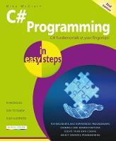 C# Programming in easy steps - In Easy Steps (Paperback)