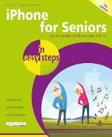iPhone for Seniors in easy steps - In Easy Steps (Paperback)