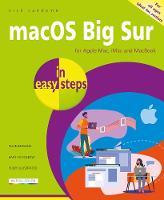macOS Big Sur in easy steps: Covers version 11 - In Easy Steps (Paperback)