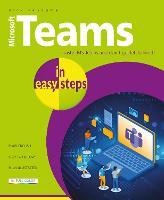 Microsoft Teams in easy steps - In Easy Steps (Paperback)